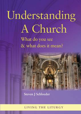 Understanding a Church: What Do You See and What Does it Mean?
