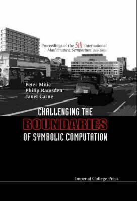 Challenging the Boundaries of Symbolic Computation - Proceedings of the Fifth International Mathematica Symposium