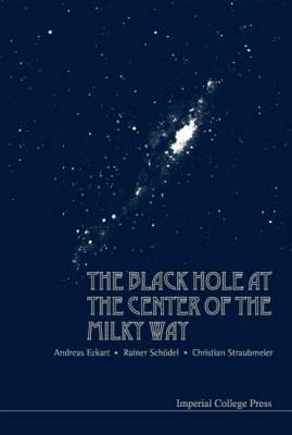 Black Hole At The Center Of The Milky Way, The