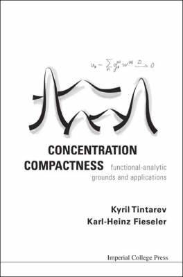 Concentration Compactness: Functional-Analytic Grounds and Applications