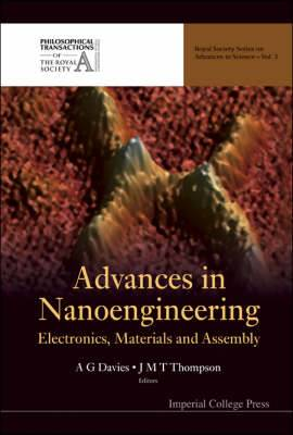 Advances in Nanoengineering: Electronics, Materials and Assembly