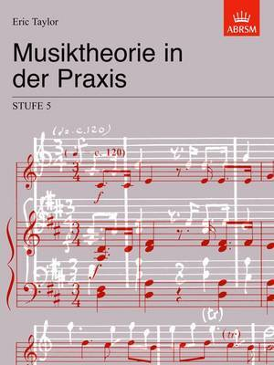 Musiktheorie in Der Praxis Stufe 5: German Edition