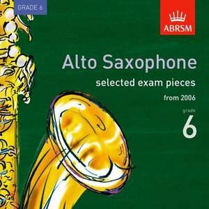 Selected Alto Saxophone Exam Recordings, from 2006, Grade 6: 2006