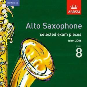 Selected Alto Saxophone Exam Recordings, from 2006, Grade 8: 2006