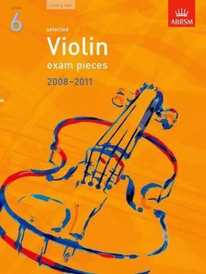 Selected Violin Exam Pieces 2008-2011, Grade 6, Score & Part