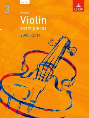 Selected Violin Exam Pieces 2008-2011, Grade 3 Part