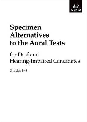 Specimen Alternatives to the Aural Tests for Deaf and Hearing-Impaired Candidates Generic + Piano