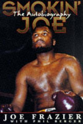 Smokin' Joe: The Autobiography