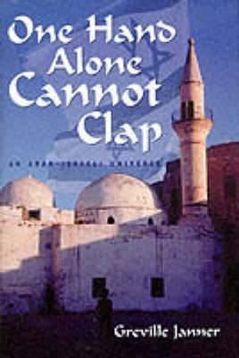 One Hand Alone Cannot Clap: Arab Israeli Universe