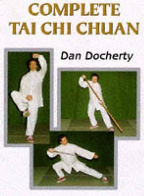 Complete Tai Chi Chuan