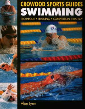 Swimming: Technique, Training, Competition