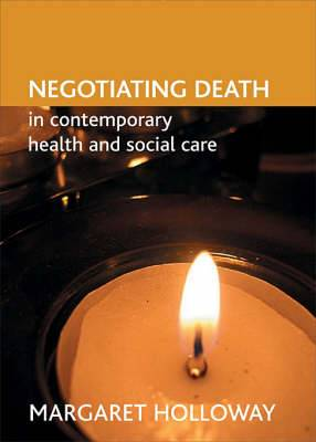 Negotiating Death in Contemporary Health and Social Care