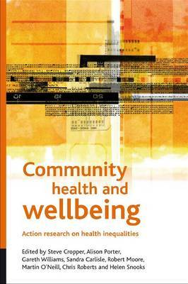 Community Health and Wellbeing: Action Research on Health Inequalities