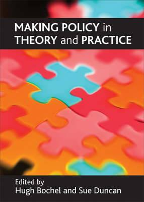 Making Policy in Theory and Practice