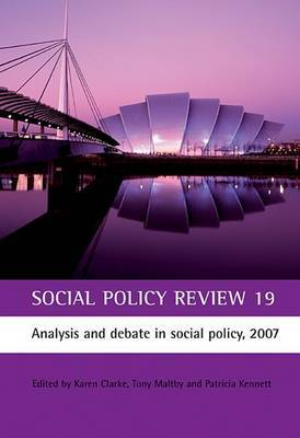 Social Policy Review 19: Analysis and debate in social policy, 2007