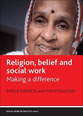 Religion, Belief and Social Work: Making a Difference