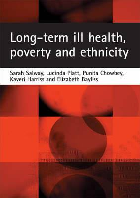 Long-term Ill-health, Poverty and Ethnicity: A Mixed-Methods Investigation into the Experiences of Living with Chronic Health Conditions in the UK