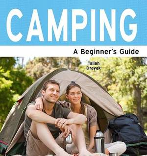 Camping: A Beginner's Guide