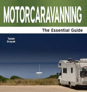 Motorcarvanning & Staycations: The Essential Guide