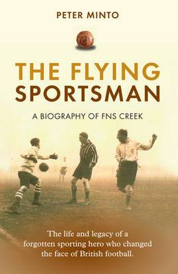 The Flying Sportsman: A Biography of FNS Creek