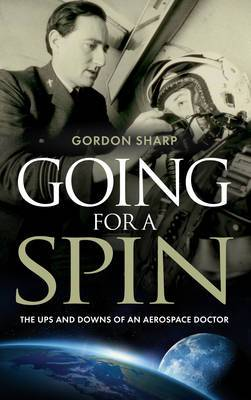 Going for a Spin: The Ups and Downs of an Aerospace Doctor: 2014