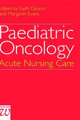 Paediatric Oncology: Advances in Nursing Practice