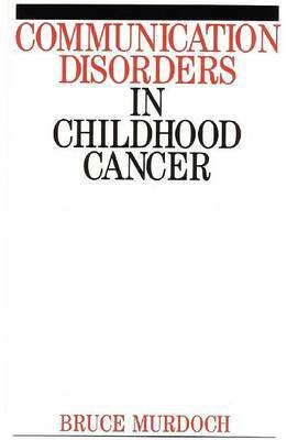 Speech and Language Disorders in Childhood Cancer