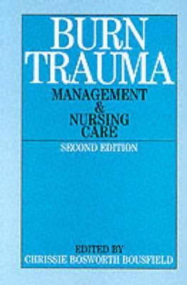 Burns Trauma: Management and Nursing Care
