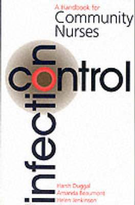 Infection Control: A Handbook for Community Nurses