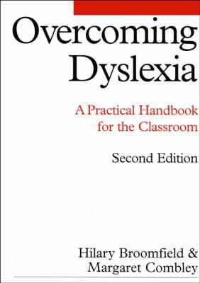 Overcoming Dyslexia: A Practical Handbook for the Classroom