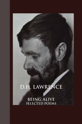 Being Alive: Selected Poems