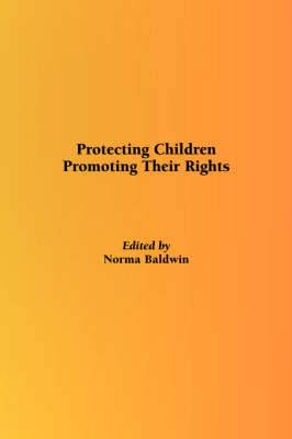 Protecting Children: Protecting Their Rights