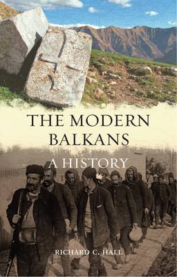 The Modern Balkans: A History