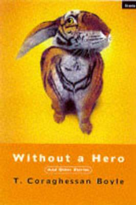 Without a Hero: And Other Stories