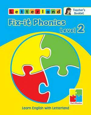 Fix-it Phonics: Learn English with Letterland: Level 2: Teacher's Booklet
