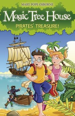 The Magic Tree House 4: Pirates' Treasure!