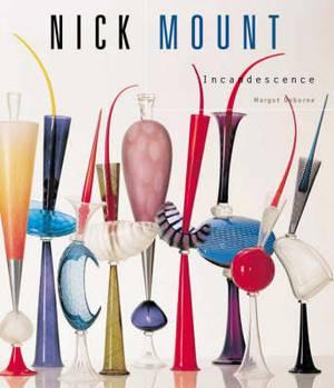 Nick Mount: Incandescence