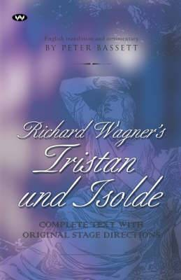 Richard Wagner's  Tristan and Isolde