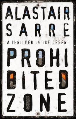 Prohibited Zone: A Thriller in the Desert