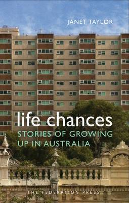 Life Chances: Stories of Growing Up in Australia