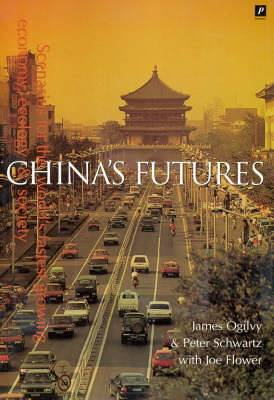 China's Futures: Scenarios for the World's Fastest Growing Economy