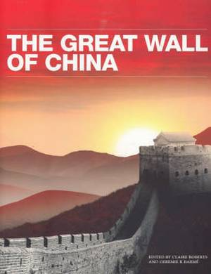 The Great Wall of China: Dynasties, Dragons and Warriors