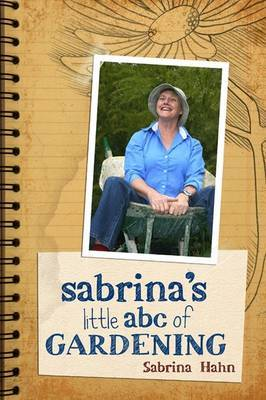 Sabrina's Little Abc Book Of Gardening