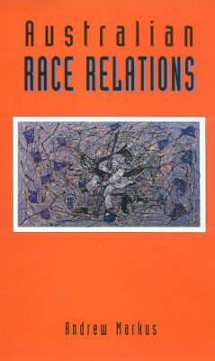 Australian Race Relations: 1788-1993