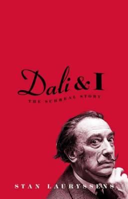 Dali and I: The Surreal Story