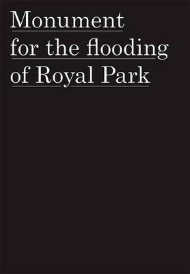 Monument for the Flooding of Royal Park