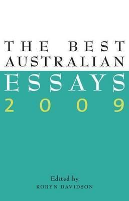 The Best Australian Essays 2009