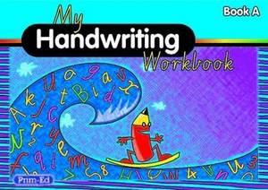My Handwriting Workbook Book A