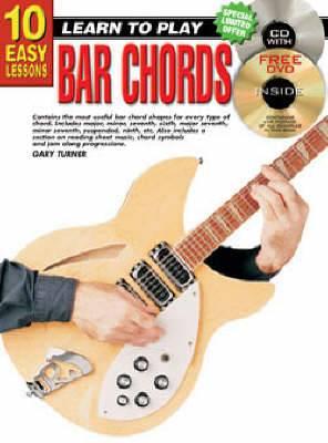 10 Easy Lessons Bar Chords Bk/CD: Bar Chords Bk/CD/DVD