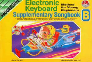 Electronic Keyboard Methods for Young Beginners: Supplementary Songbook B